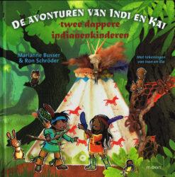 De avonturen van Indi en Kai - 9789048828197 - Marianne Busser
