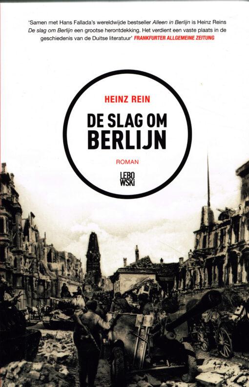 De slag om Berlijn - 9789048828548 - Heinz Rein
