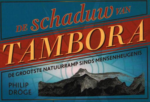 De schaduw van Tambora - 9789049804596 - Philip Dröge