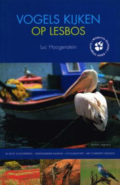 Vogels kijken op Lesbos - 9789050114554 - Luc Hoogenstein