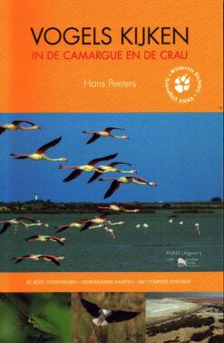 Vogels kijken in de Camargue en de Crau - 9789050115902 - Hans Peeters