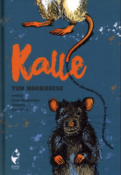 Kalle - 9789050116114 - Tom Moorhouse