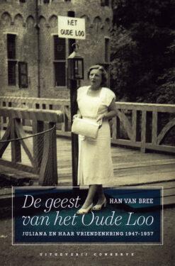 De geest van het Oude Loo - 9789054292692 - Han van Bree