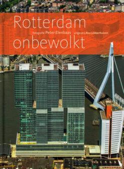 Rotterdam onbewolkt - 9789059374478 - Peter Ellenbaas