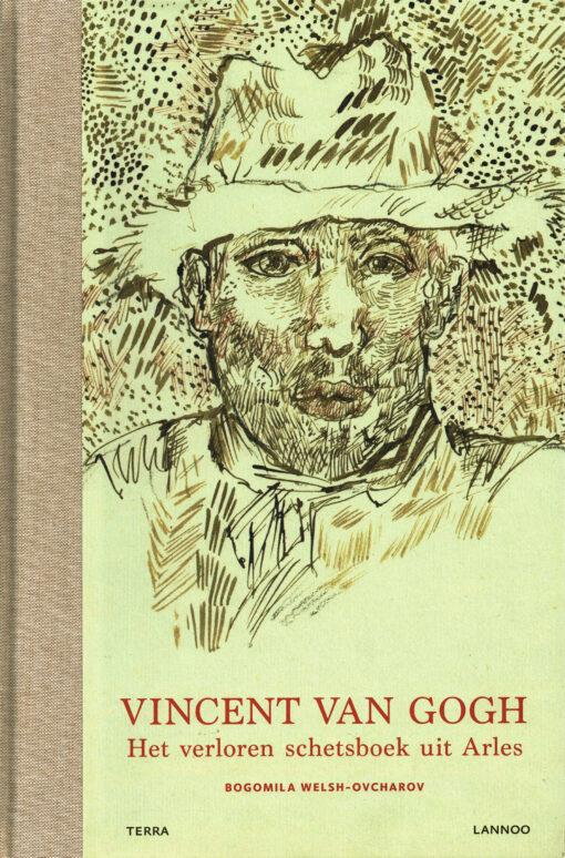 Vincent van Gogh. Het verloren schetsboek uit Arles - 9789082074925 - Bogomila Welsh-Ovcharov