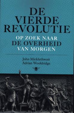 De vierde revolutie - 9789085424833 - John Micklethwait