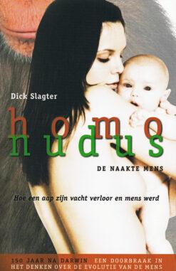 Homo nudus – de naakte mens - 9789085712398 - Dick Slagter