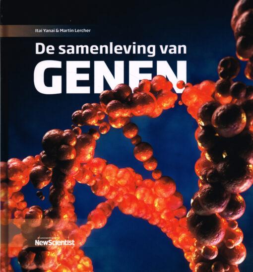 De samenleving van genen - 9789085715252 - Itai Yanai