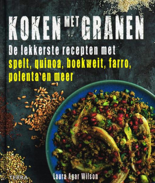Koken met granen - 9789089896643 - Laura Agar Wilson