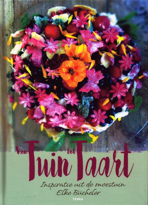 Van tuin tot taart - 9789089896858 - Elke Bücheler