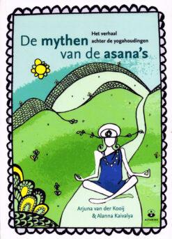 De mythen van de asana's - 9789401301763 - Arjuna van der Kooij