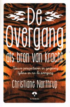 De overgang als bron van kracht - 9789401302043 - Christiane Northrup