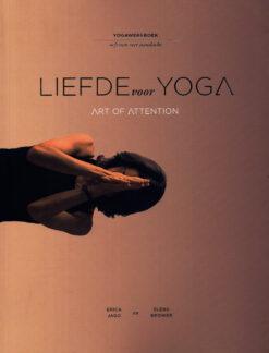 Liefde voor yoga - 9789401302180 - Erica Jago