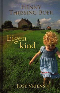 Eigen kind - 9789401906357 - Henny Thijssing-Boer