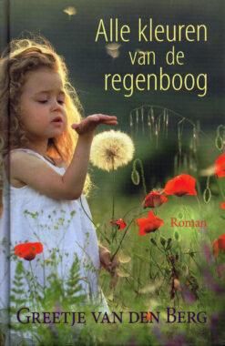 Alle kleuren van de regenboog - 9789401906685 - Greetje van den Berg