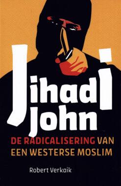 Jihadi John - 9789401908238 - Robert Verkaik