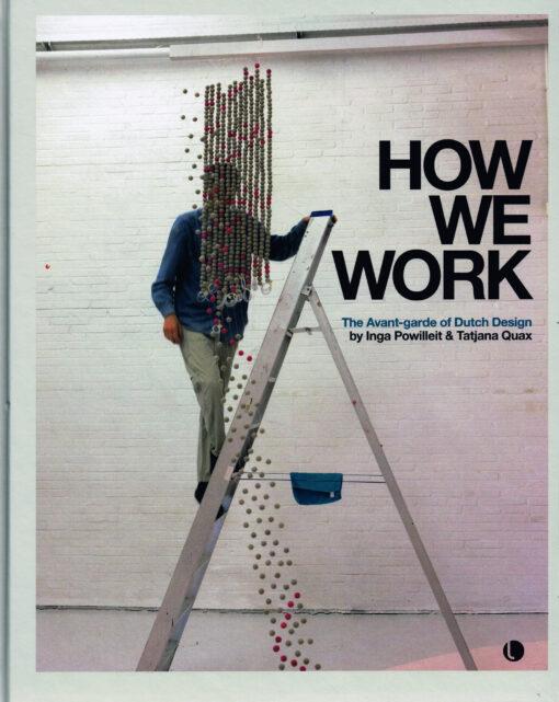 How We Work - 9789462260795 - Inga Powilleit
