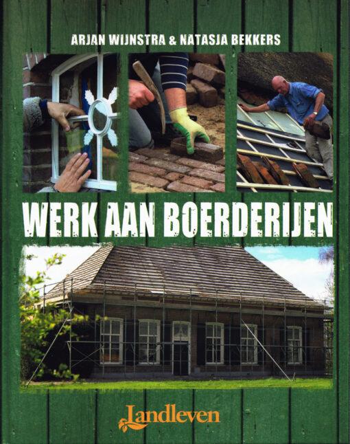 Werk aan boerderijen - 9789492199324 - Arjan Wijnstra