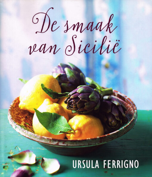 De smaak van Sicilië - 9789492500090 - Ursula Ferrigno