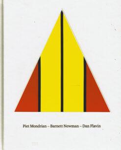 Piet Mondrian – Barnett Newman – Dan Flavin - 9783775736855 -