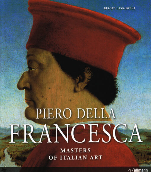 Piero della Francesca - 9783848005536 - Birgit Laskowski