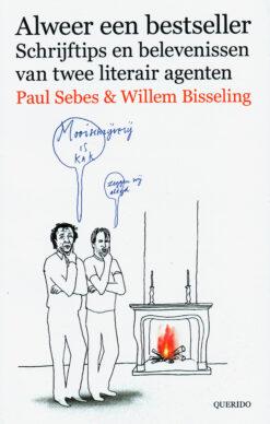 Alweer een bestseller - 9789021402970 - Paul Sebes
