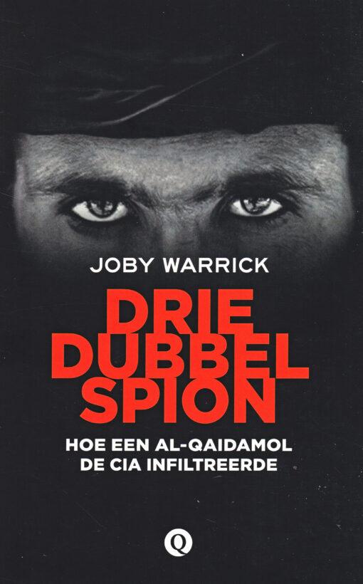 Driedubbelspion - 9789021403151 - Joby Warrick
