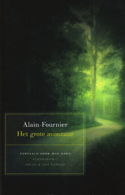 Het grote avontuur - 9789025304591 - Alain Fournier