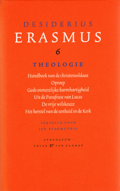 Verzamelde werken 6: Theologie - 9789025306076 - Desiderius Erasmus