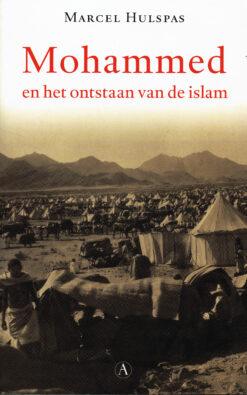 Mohammed en het ontstaan van de islam - 9789025307554 - Marcel Hulspas