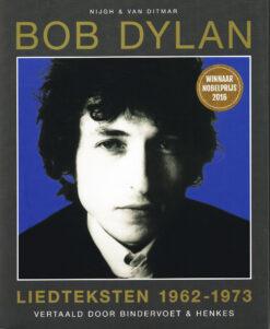 Bob Dylan. Liedteksten 1962-1973 - 9789038803937 -  Bindervoet