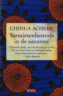 Termietenheuvels in de savanne - 9789044513790 - Chinua Achebe
