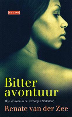 Bitter avontuur - 9789044519136 - Renate van der Zee