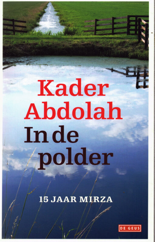 In de polder - 9789044520255 - Kader Abdolah