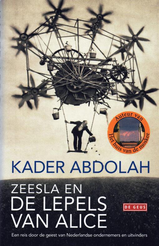 Zeesla en de lepels van Alice - 9789044520309 - Kader Abdolah