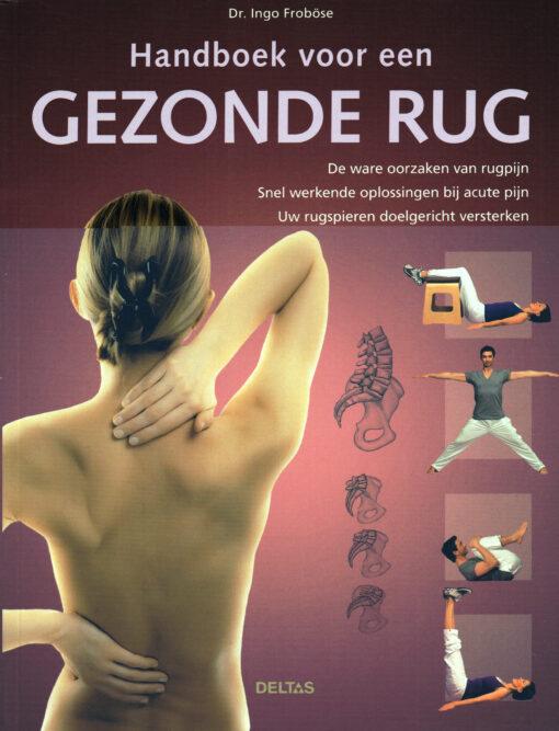 Handboek voor een gezonde rug - 9789044736687 - Dr. Ingo Froböse