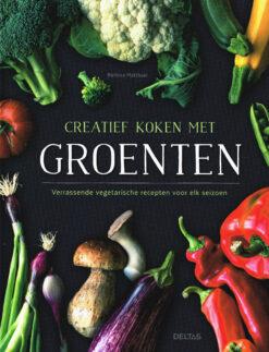 Creatief koken met groenten - 9789044745535 - Bettina Matthaei