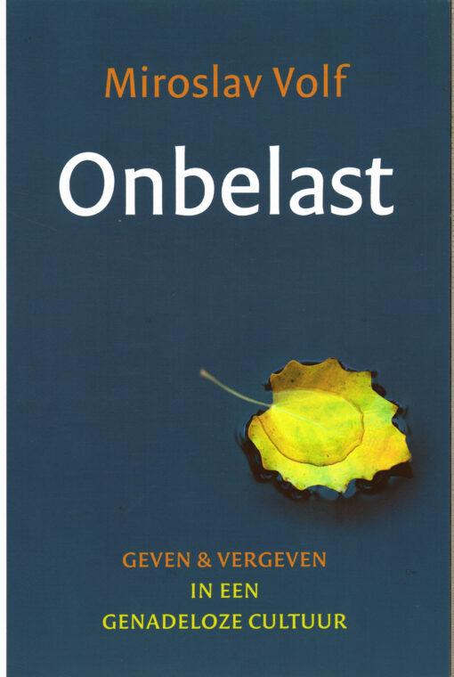 Onbelast - 9789051943559 - Miroslav Volf