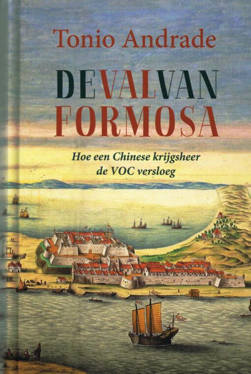 De val van Formosa - 9789051944761 - Tonio Andrade