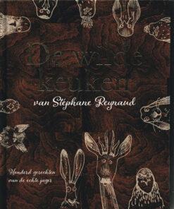 De wilde keuken - 9789059566460 - Stéphane Reynaud
