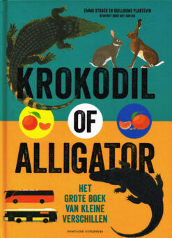 Krokodil of alligator - 9789059567313 - Emma Strack