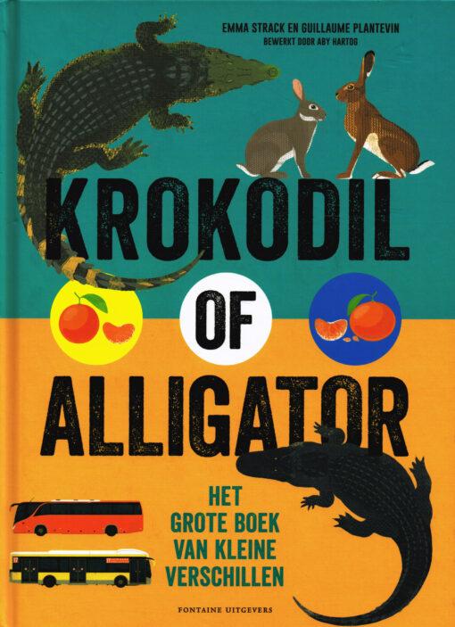 Krokodil of alligator - 9789059567313 - Emma Strack