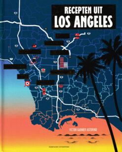Recepten uit Los Angeles - 9789059567535 - Victor Garnier Astorino