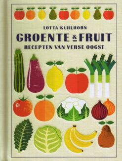 Groente en fruit - 9789059567627 - Lotta Kühlhorn