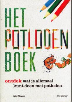 Het potlodenboek - 9789060387443 - Miri Flower