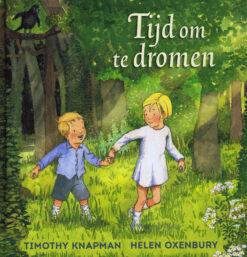 Tijd om te dromen - 9789060387962 - Timothy Knapman