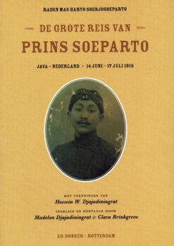 De grote reis van prins Soeparto - 9789061006862 - Raden Mas Haryo Soerjosoeparto