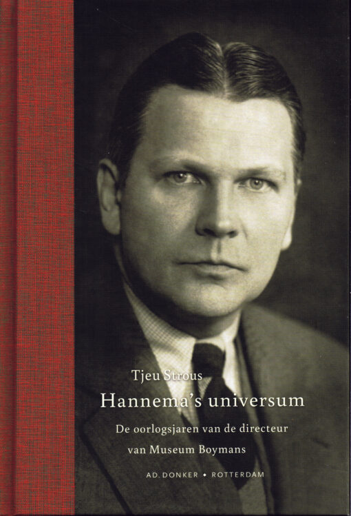 Hannema's universum - 9789061006916 - Tjeu Strous