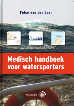 Medisch handboek voor watersporters - 9789064105746 - Fulco van der Leer