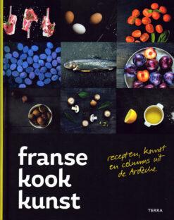 Franse kookkunst - 9789089896988 - Nort van Hoof